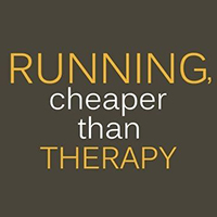 Running - Cheaper than Therapy