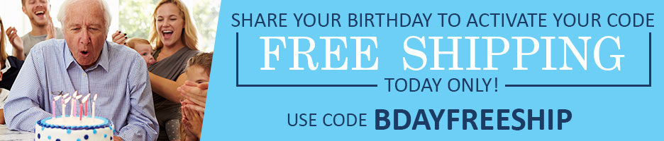Get Free Shipping when you Share your Birthday!